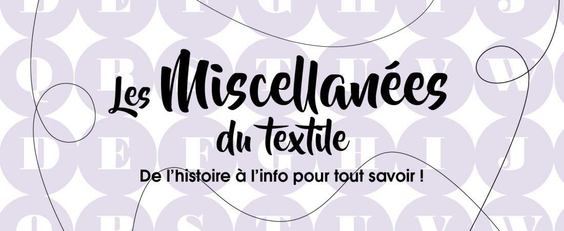 Dossier «Miscellanées du textile»!